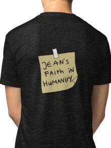 Jean's Faith in Humanity Tri-blend T-Shirt