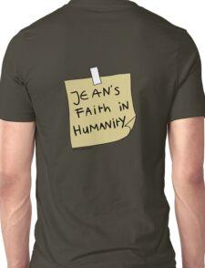 Jean's Faith in Humanity Unisex T-Shirt