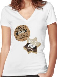 Gave me a Cookie Got you a Cookie Women's Fitted V-Neck T-Shirt