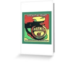 MARMITE..YOU DO OR YOU DON'T  Greeting Card