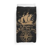 A Pirate's life for me-Pirates Duvet Cover