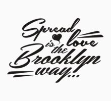 Spread love is the Brooklyn way... by okclothing