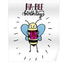 Ha-BEE Birthday! Poster