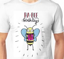 Ha-BEE Birthday! Unisex T-Shirt