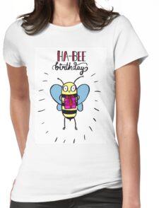 Ha-BEE Birthday! Womens Fitted T-Shirt