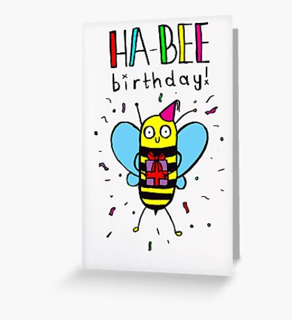 HA-BEE BIRTHDAY! Greeting Card