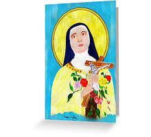 St Theresa - The Lady of the Roses Greeting Card