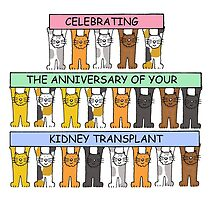 Celebrating the anniversary of your kidney transplant. by KateTaylor