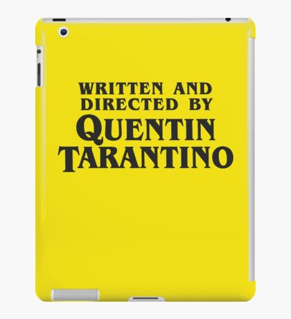 Written and Directed by Quentin Tarantino (dark) iPad Case/Skin