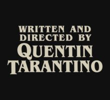 Written and Directed by Quentin Tarantino (original) Kids Tee