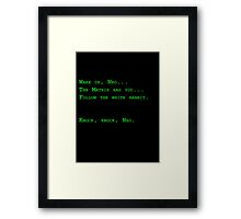 Wake up, Neo... Framed Print