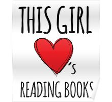 Cute 'This Girl Loves Reading Books' Cool T-Shirt Poster