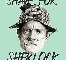 I don't shave for Sherlock Holmes by Cécile Pellerin