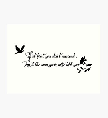 If At First Yuu Don't Succeed Art Print
