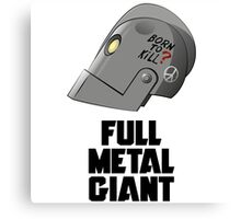 Full Metal Giant Canvas Print