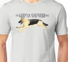 The German Shepherd Dog Unisex T-Shirt