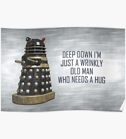 A Wrinkly Old Man Who Needs A Hug Poster