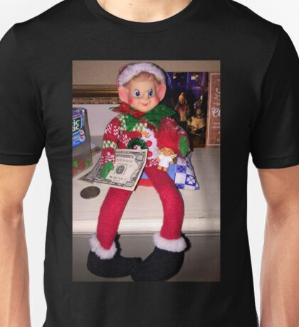 A VERY Wealthy Elf On A Shelf Unisex T-Shirt