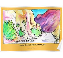 Long Canyon Road, Moab, UT - Poster Poster