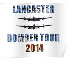 Lancaster bomber tour 2014 Poster