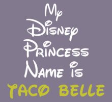 MY PRINCESS NAME IS TACO BELLE Kids Clothes