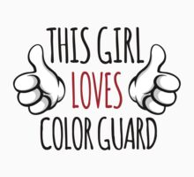 Funny 'This girl loves color guard' T-Shirt by Albany Retro