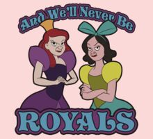 And We'll Never Be Royals Kids Clothes