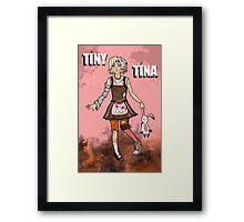 Tiny Tina Framed Print