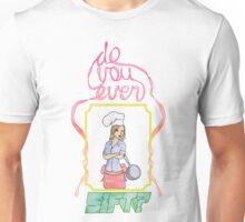Do You Even Sift Unisex T-Shirt