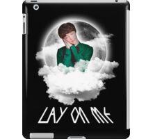 LAY ON ME iPad Case/Skin