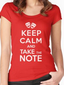 Keep Calm and Take the Note Women's Fitted Scoop T-Shirt
