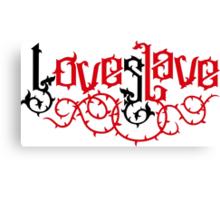 Love Slave (black red) Canvas Print