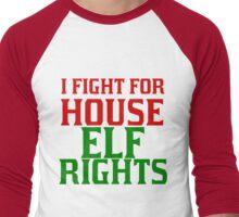 I FIGHT FOR HOUSE ELF RIGHTS Men's Baseball ¾ T-Shirt