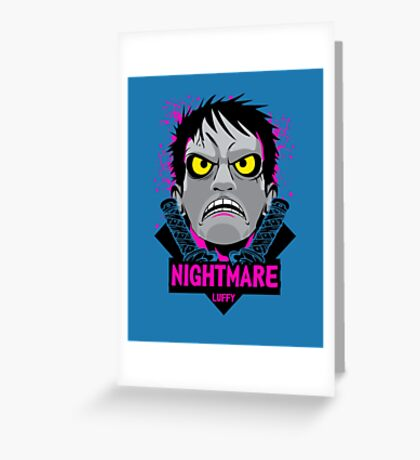nightmare luffy Greeting Card
