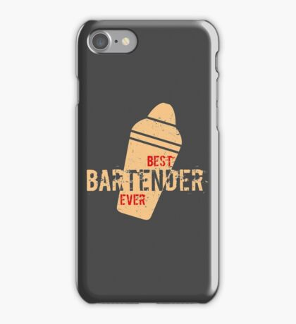 Best Bartender Ever Text Barkeeper Barman iPhone Case/Skin