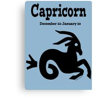 Signs of the Zodiac:  CAPRICORN.... Canvas Print