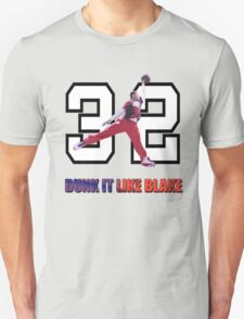 """Dunk It Like Blake"" Unisex T-Shirt"