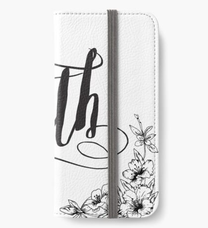 Faith Calligraphy Typography with Floral Border iPhone Wallet/Case/Skin