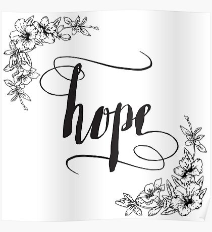 Hope Calligraphy Typography with Floral Border Poster