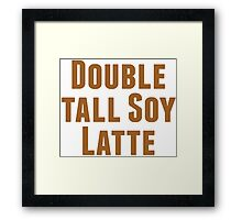 Double Tall Soy Latte Framed Print
