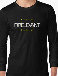 Person of Interest - Irrelevant #3 Long Sleeve T-Shirt