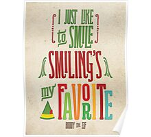 Buddy the Elf - Smiling's My Favorite! Poster