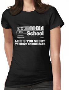 E30 Life's too short to drive boring cars - White Womens Fitted T-Shirt