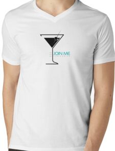 Join Me For A Drink Typography Sentence Mens V-Neck T-Shirt