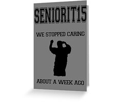 SENIORIT15 Greeting Card