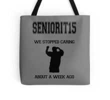 SENIORIT15 Tote Bag