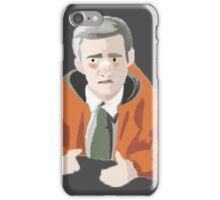 """He had a wife you know...and those boys."" iPhone Case/Skin"