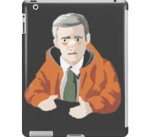 """He had a wife you know...and those boys."" iPad Case/Skin"