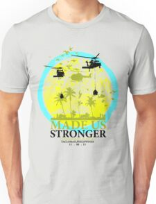 Made Us Stronger By Jannycash Unisex T-Shirt