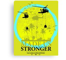 Made Us Stronger By Jannycash Canvas Print